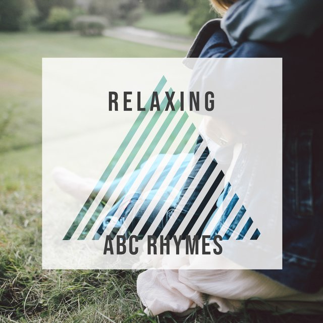 # Relaxing ABC Rhymes