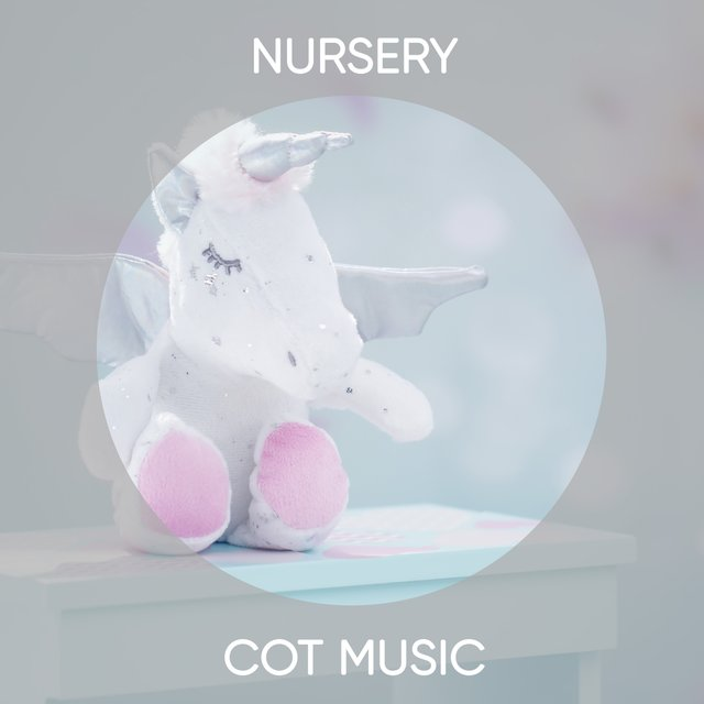 Relaxing Nursery Cot Music