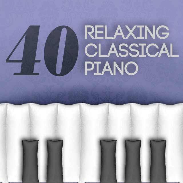40 Relaxing Classical Piano