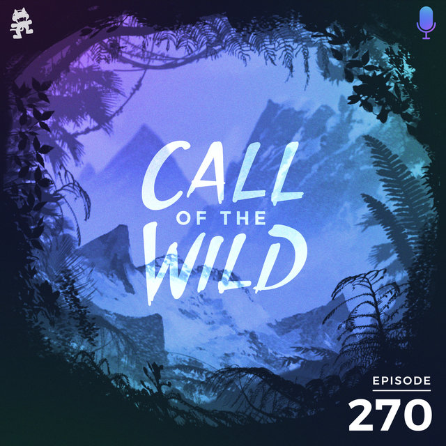 270 - Monstercat: Call of the Wild (Community Picks)