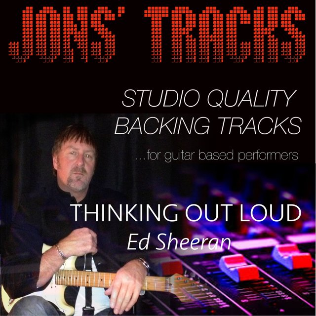 Thinking Out Loud (Instrumental Backing Track) [In the Style of Ed Sheeran] [Minus Guitar]