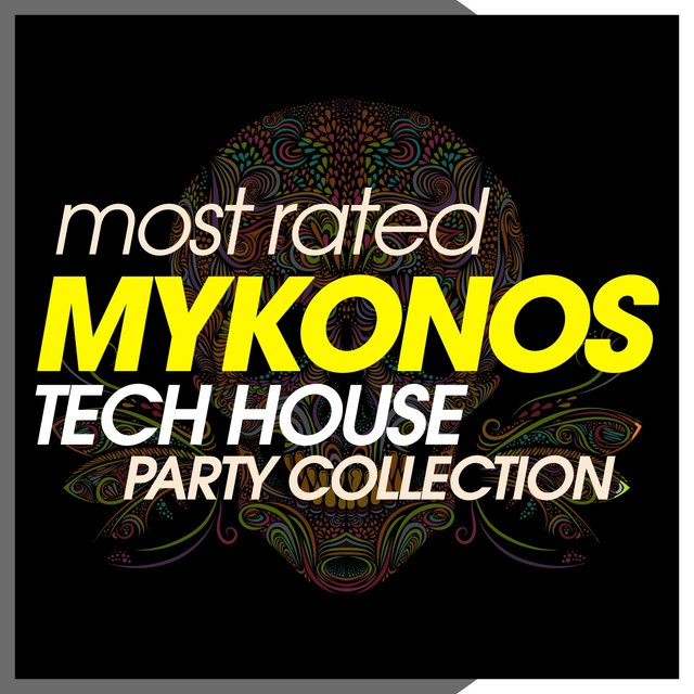 Most Rated Mykonos Tech House Party Collection