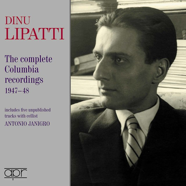 Dino Lipatti - the Columbia recordings 1947-1948