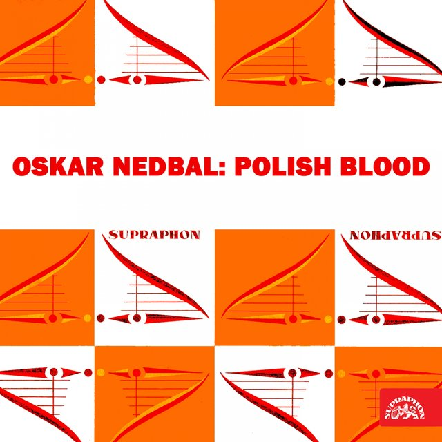 Nedbal: Polish Blood