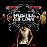 Hustle and Flow (It Ain't Over)