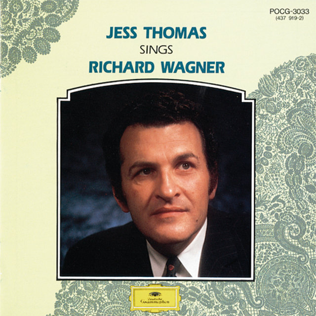 15 Great Singers - Jess Thomas sings Richard Wagner