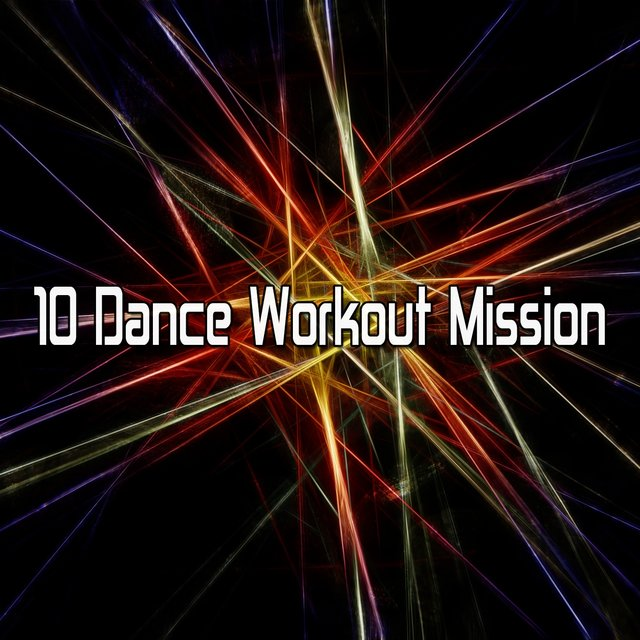10 Dance Workout Mission