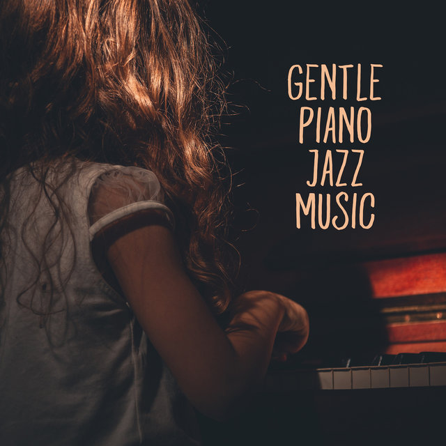 Gentle Piano Jazz Music