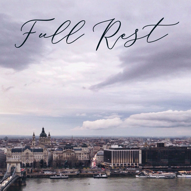 Full Rest – Essence of Relaxing New Age Vibes