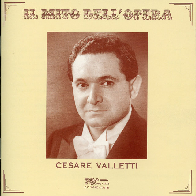Il mito dell'opera: Cesare Valletti (Recorded 1950-1963)