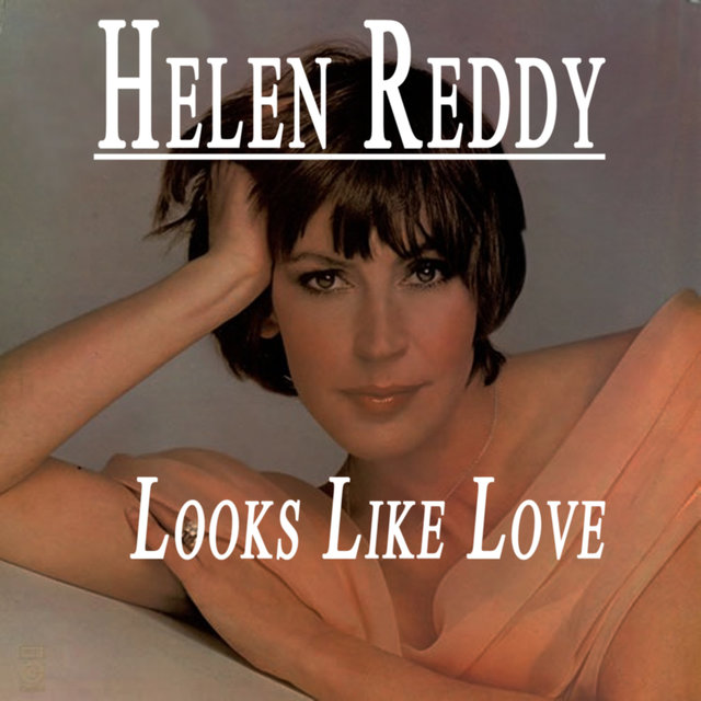 Helen Reddy - Looks Like Love