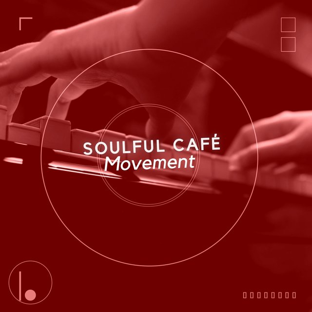 Soulful Café Piano Movement