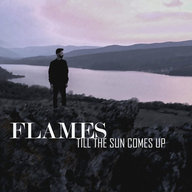 Cover art for album Till the Sun Comes Up by Flames