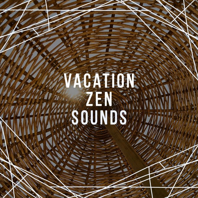 Vacation Zen Sounds