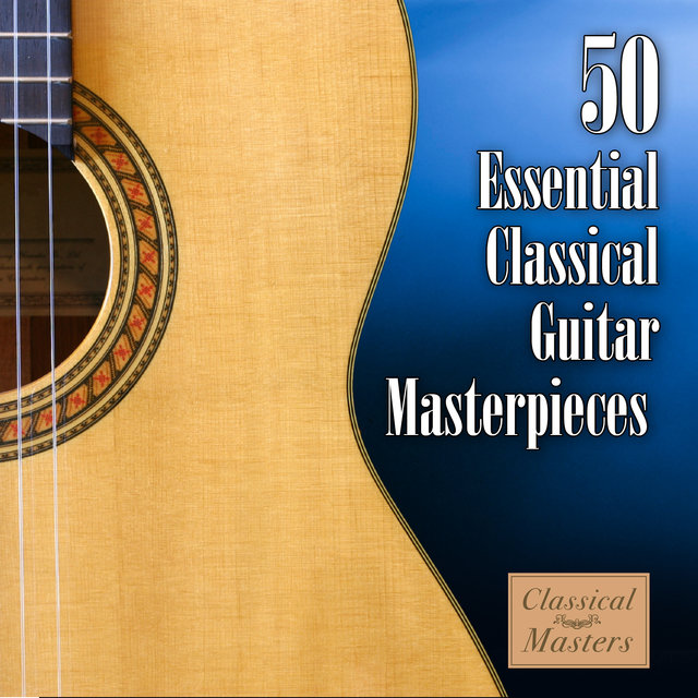 50 Essential Classical Guitar Masterpieces