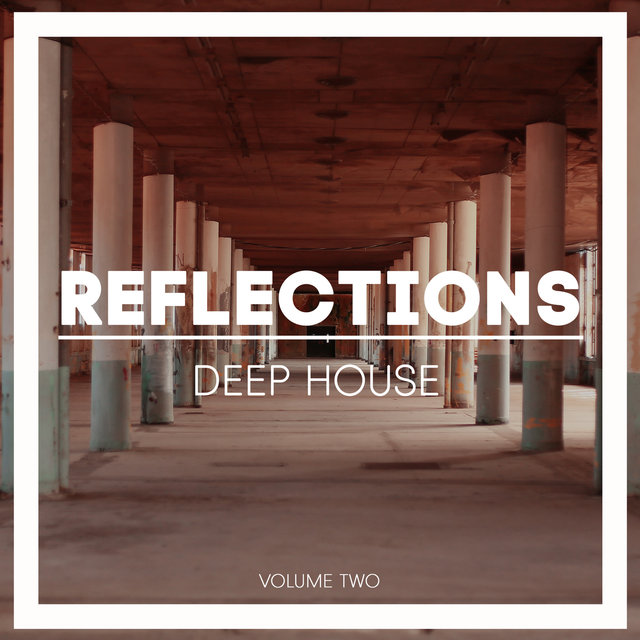 Reflections Deep House, Vol. 2