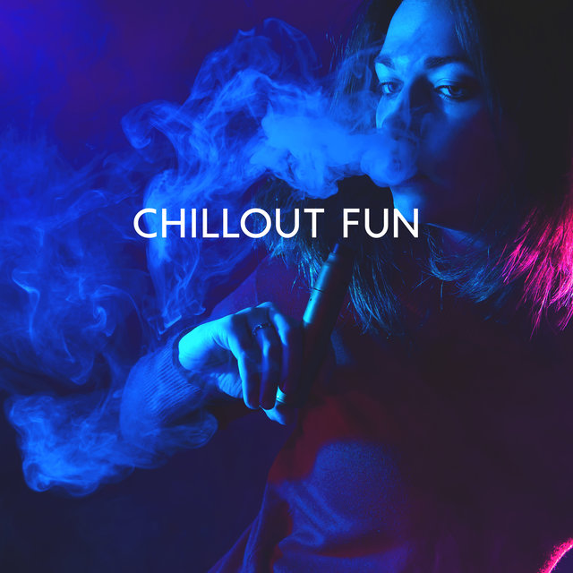 Chillout Fun - Compilation of 15 Best Chill Out Party Beats