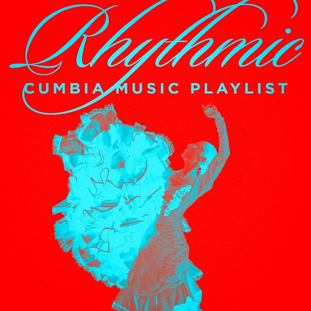 Rhythmic Cumbia Music Playlist