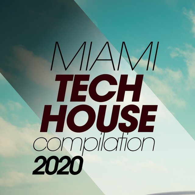 Miami Tech House Compilation 2020