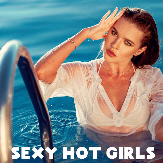 Sexy Hot Girls - Summer Tropical Obsession Chillout Music 2020