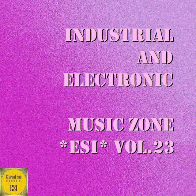 Industrial And Electronic: Music Zone ESI, Vol. 23