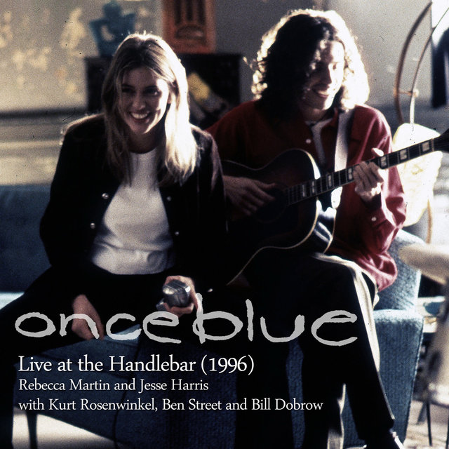 Once Blue: Live at the Handlebar 1996