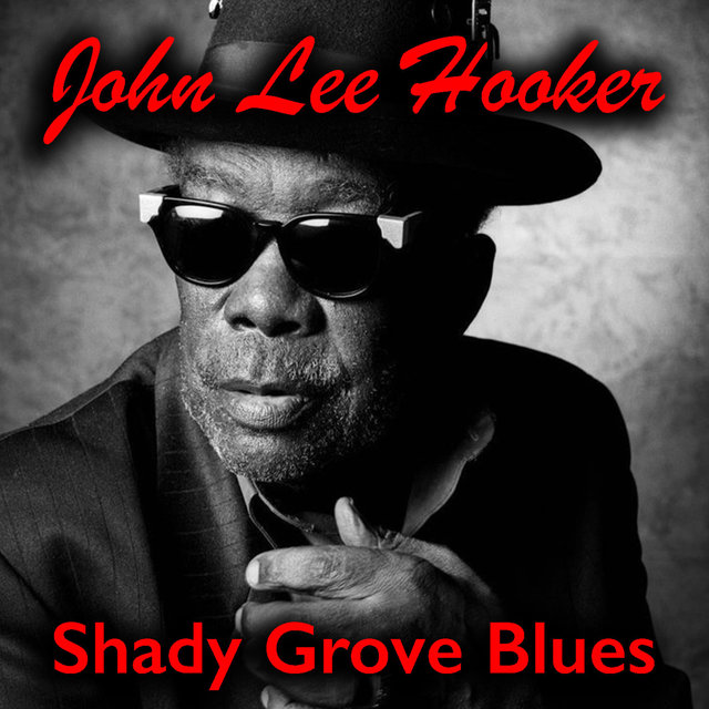 Shady Grove Blues