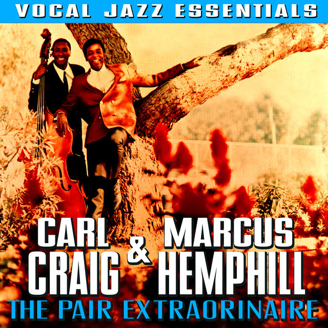 The Pair Extraordinaire - Vocal Jazz Essentials