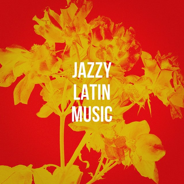 Jazzy Latin Music