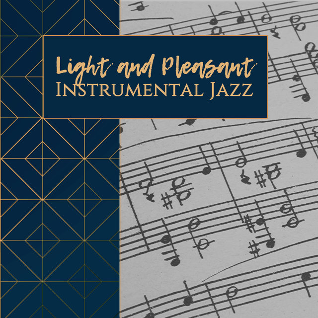 Light and Pleasant Instrumental Jazz