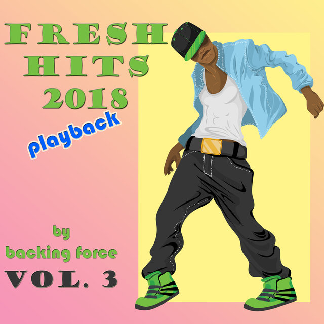 Fresh Playback Hits - 2018 - Vol. 3
