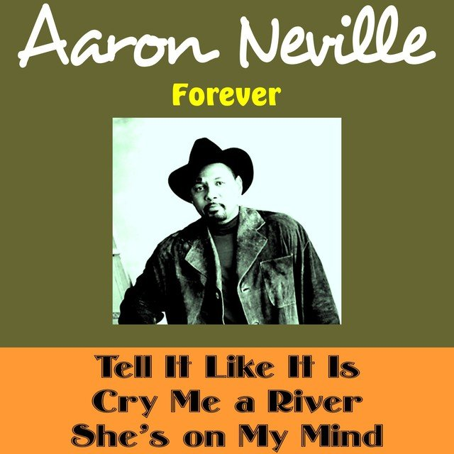 Aaron Neville Forever