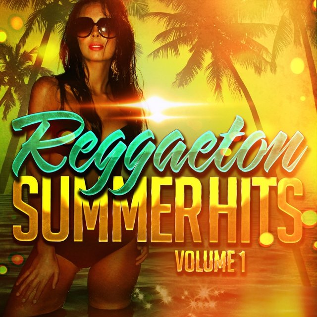 Reggaeton Summer Hits, Vol. 1