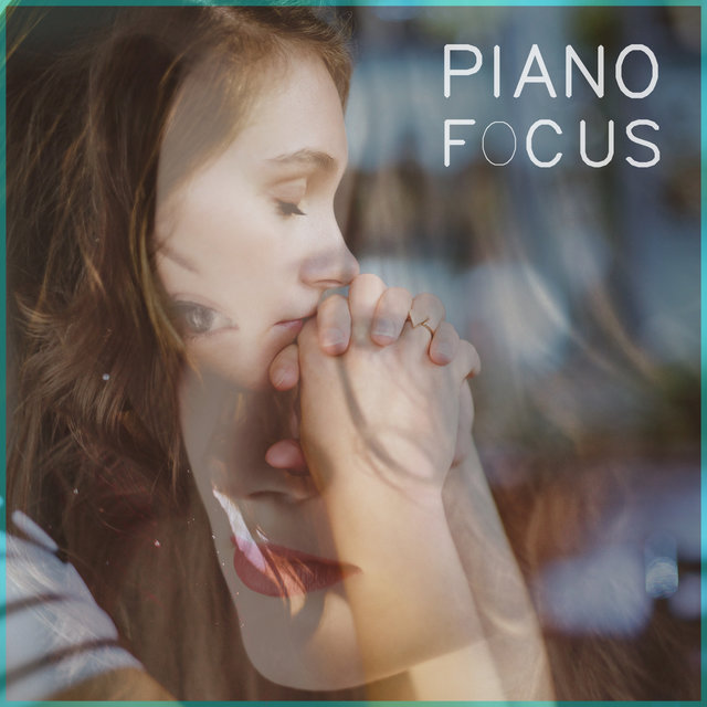 Piano Music for Studying, Concentrating, Focusing, Relaxation, Meditation, Yoga, Sleep, Massage