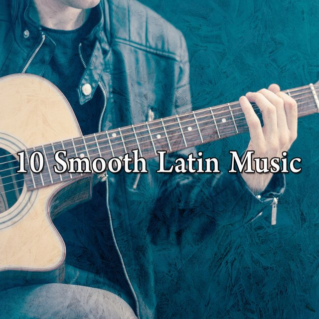 10 Smooth Latin Music