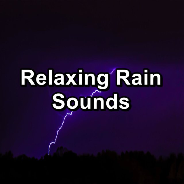 Relaxing Rain Sounds