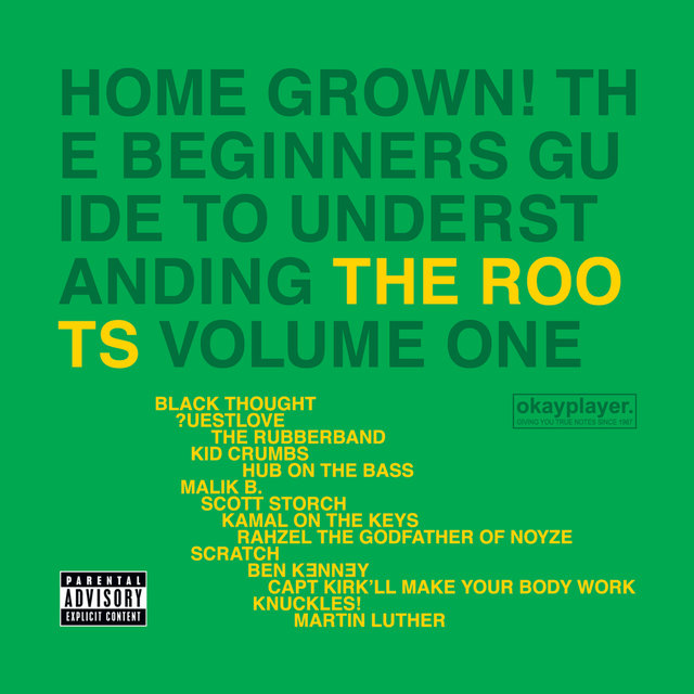 Home Grown! The Beginner's Guide To Understanding The Roots (Vol.1)