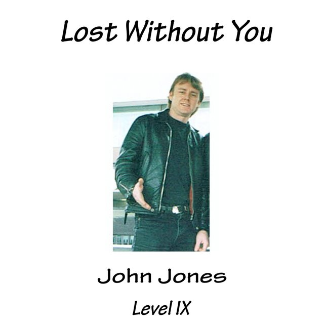 Lost Without You (Level IX)