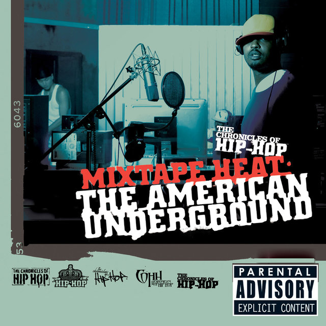Mix Tape Heat: The American Underground