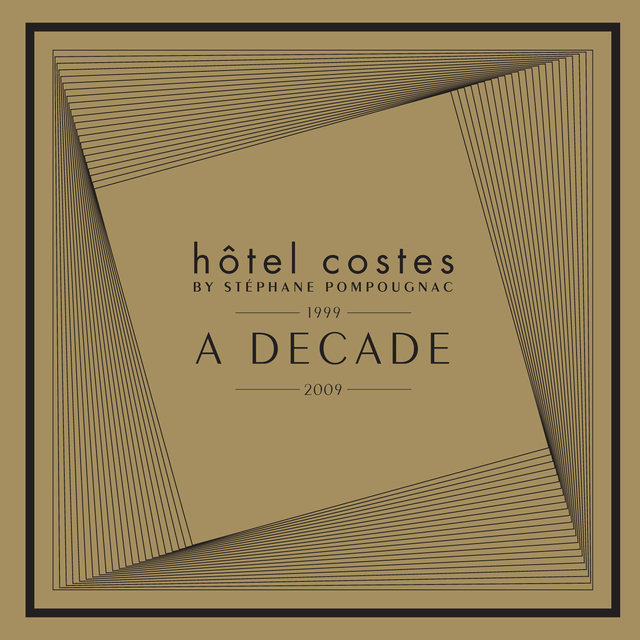 Hôtel Costes A Decade by Stéphane Pompougnac