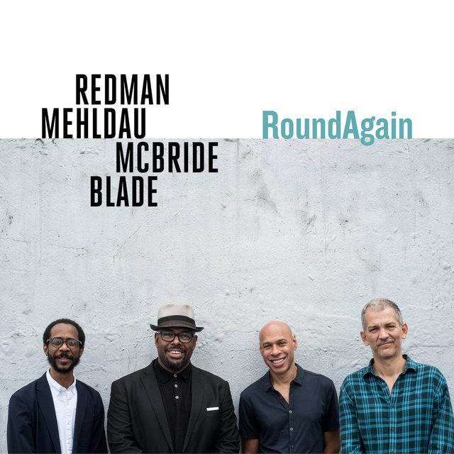 Cover art for album RoundAgain by Joshua Redman, Brad Mehldau, Christian McBride, Brian Blade