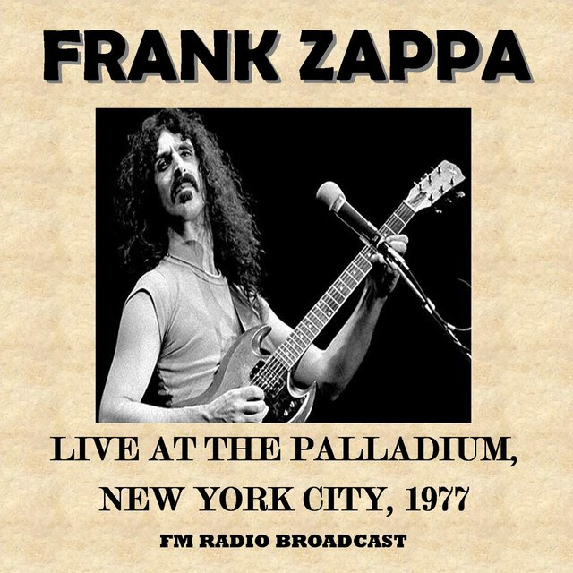 Live at the Palladium, New York City, 1977 (Fm Radio Broadcast)