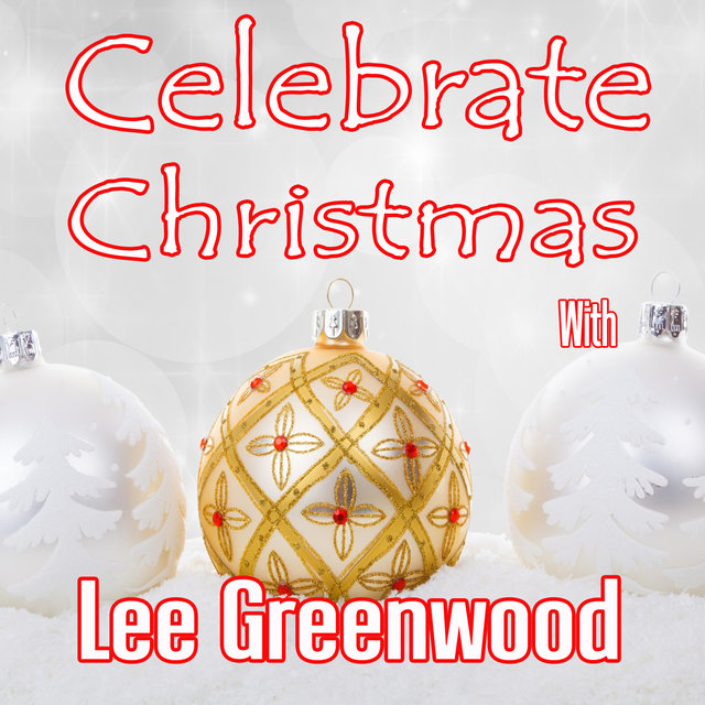 Celebrate Christmas with Lee Greenwood