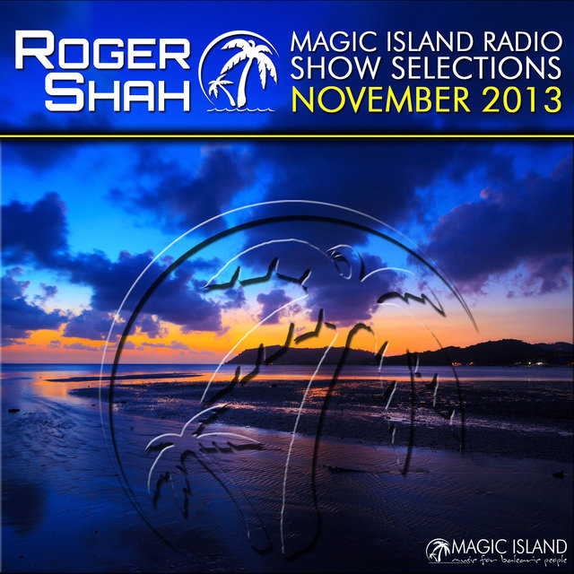 Magic Island Radio Show Selections November 2013