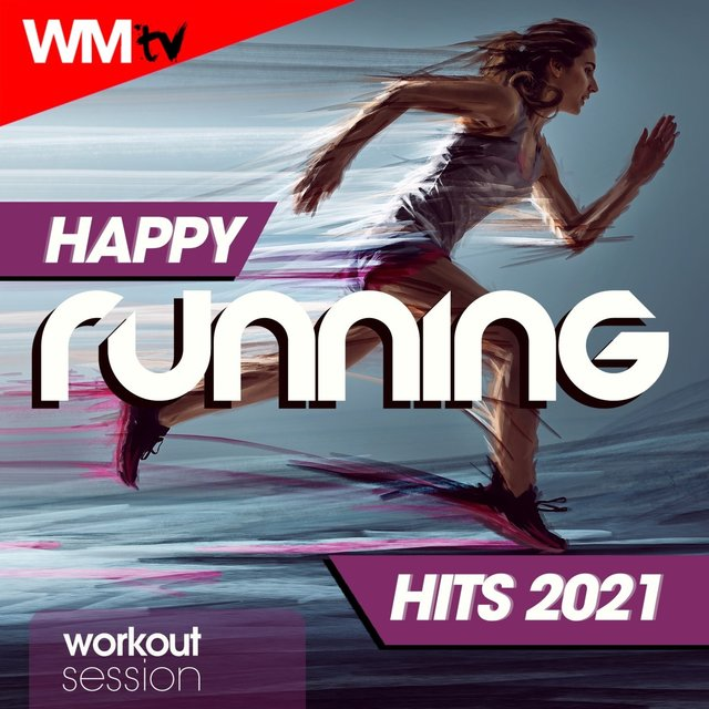 Happy Running Hits 2021 Workout Session