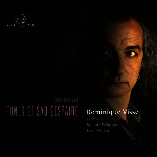 Dowland: Tunes of Sad Despaire