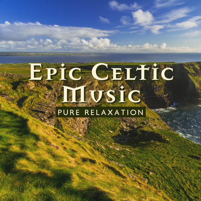 Epic Celtic Music