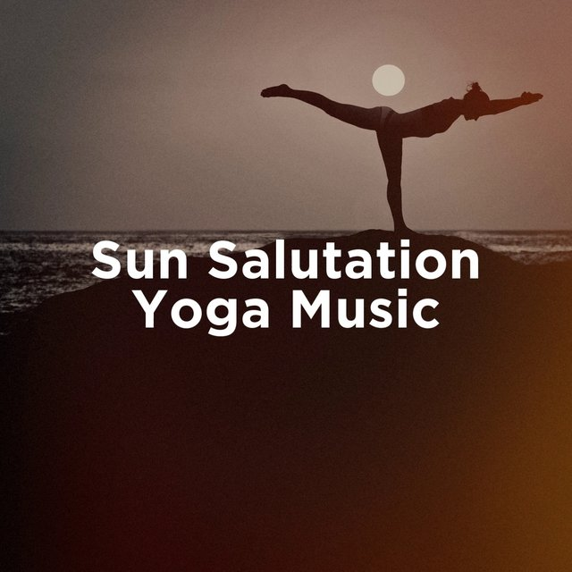 Sun Salutation Yoga Music