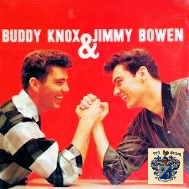 Buddy Knox & Jimmy Bowen