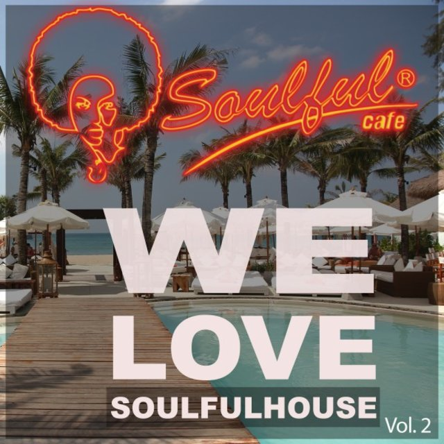 We Love Soulfulhouse, Vol. 2